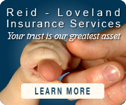 Reid - Loveland Insurance Services - Your trust is our greatest asset - Serving Santa Rosa CA
